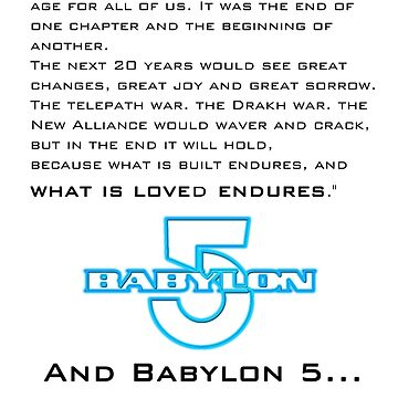 Babylon 5 Endures! (light background) by sandnotoil