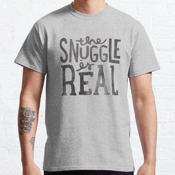 Das Kuscheln ist echt Classic T-Shirt