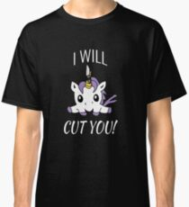 I Will Cut You - Unicorn Classic T-Shirt