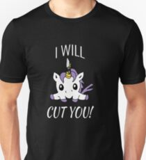 I Will Cut You - Unicorn Unisex T-Shirt