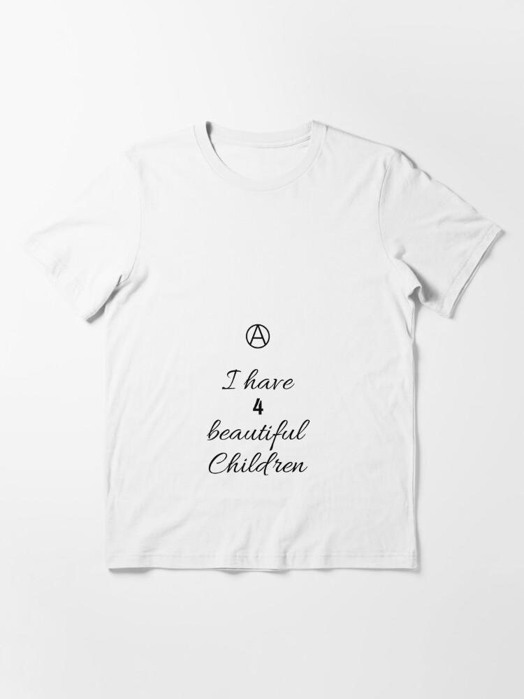 Alternate view of 4 Beautiful Children  Essential T-Shirt