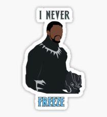 I never freeze Sticker