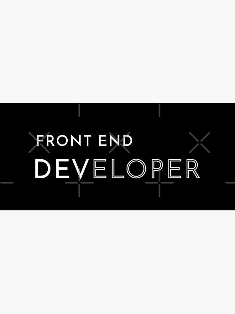 Front End Developer by developer-gifts