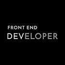 Front End Developer by developer-gifts