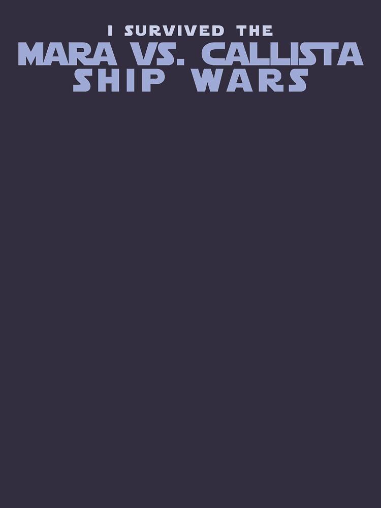 I Survived the Mara VS. Callista Ship Wars by houseorgana