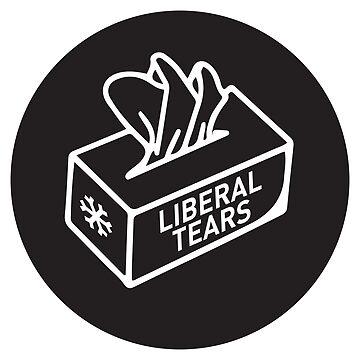 Liberal Tears from the salt mines Kleenex tissues box democrats #MAGA  by iresist