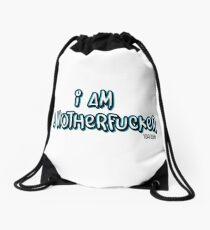 I AM A MOTHERFUCKER Drawstring Bag