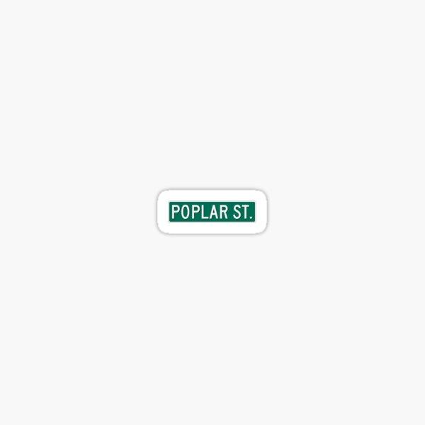 POPLAR ST Sticker