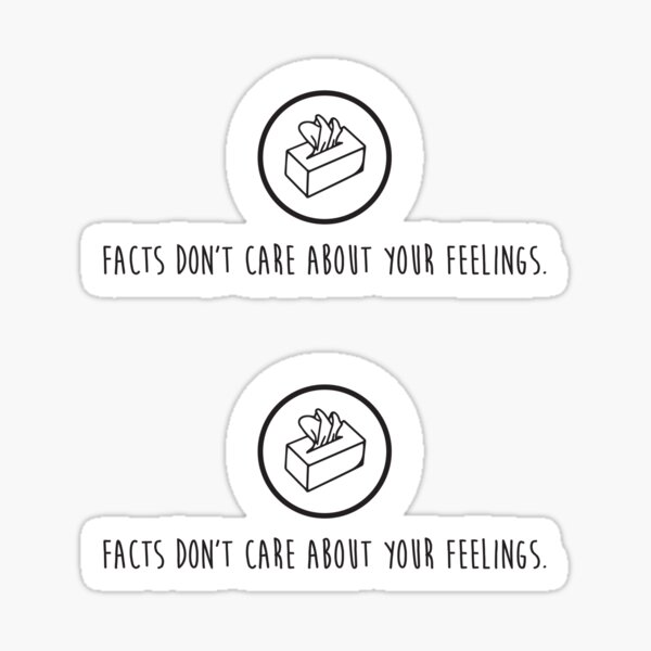 Facts don't care about your feelings Liberal Tears Kleenex Tissue box black HD Sticker