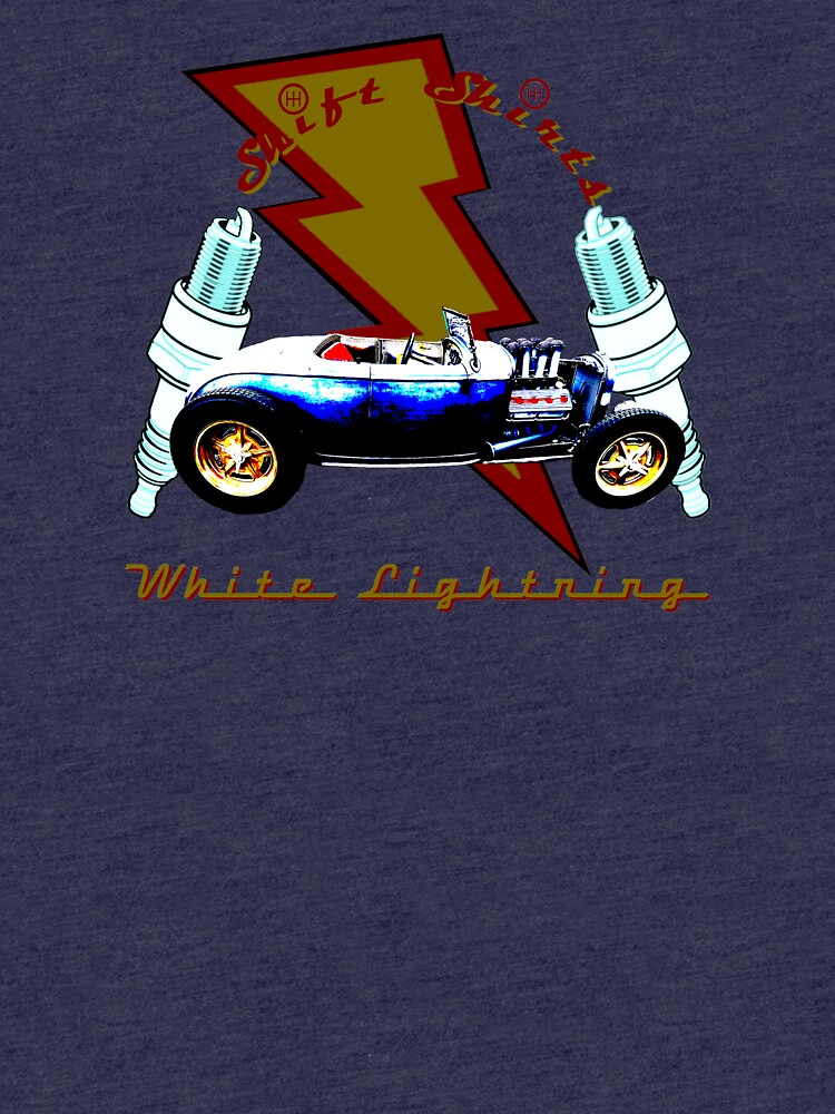 Shift Shirts White Lightning Hot Rod  by ShiftShirts