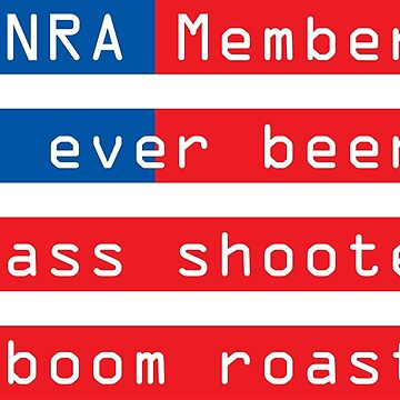 NRA members have never committed a mass shooting - Mike Huckabee quote by sheeeeran