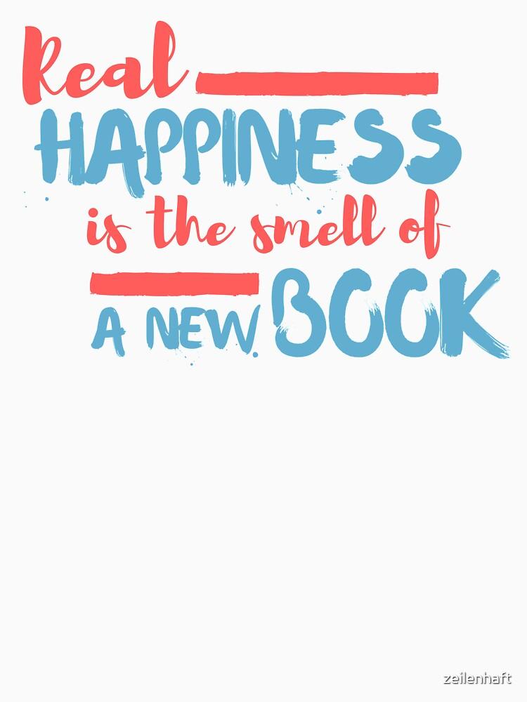 Real Happiness - T-Shirt für Leser von zeilenhaft
