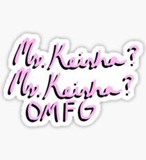 Ms Keisha? Ms keisha? Sticker