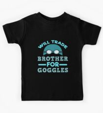 Will Trade Brother For Goggles Funny Swimming Gift Kids Tee