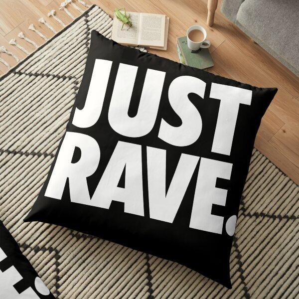 Just Rave. #2 Bodenkissen