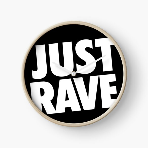 Just Rave. #2 Uhr