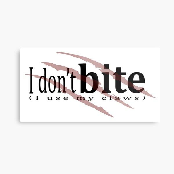 I don't bite (red) Metal Print
