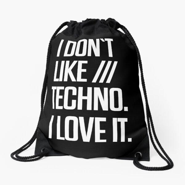 I don´t like Techno. I love it. #2 Turnbeutel