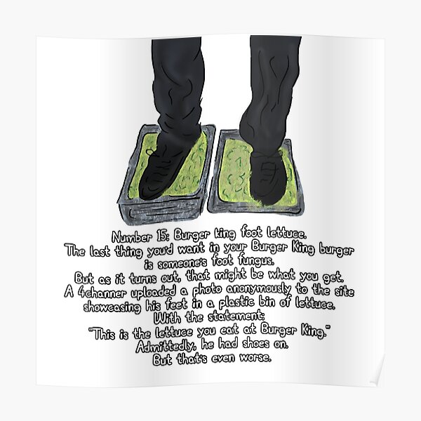 Burger King Foot Lettuce Meme Poster By Barnyardy Redbubble