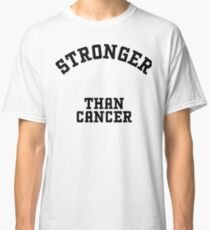 Stronger than Cancer Classic T-Shirt