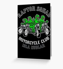 Raptor Squad Motorcycle Club Greeting Card