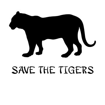 Save the Tigers by 321Outright