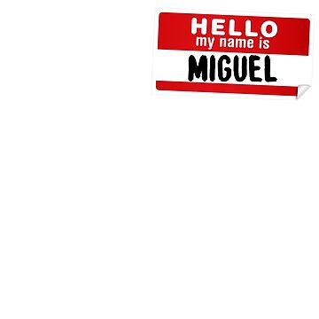 Hello My Name Is Miguel Name Tag by marcoafsousa
