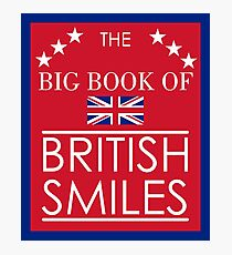 The Big Book of British Smiles Photographic Print