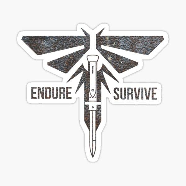 Endure Survive - The Last of Us Sticker