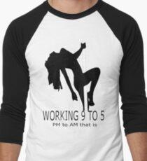 Working 9 To 5 Men's Baseball ¾ T-Shirt