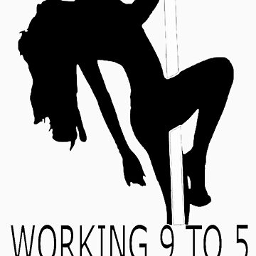 Working 9 To 5 by shalayne