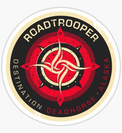 RoadTrooper Logo - Deadhorse Alaska Sticker Sticker