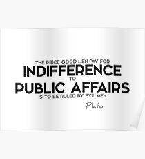 price for indifference - plato Poster