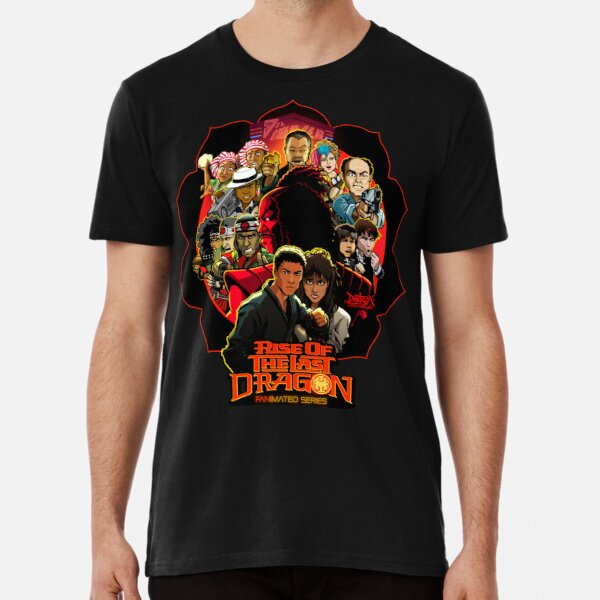 RISE OF THE LAST DRAGON Premium T-Shirt