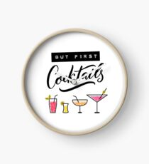But first, cocktails Clock