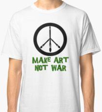 Art not War! Classic T-Shirt