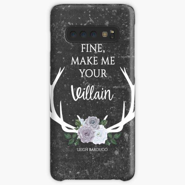 Make me your villain - The Darkling quote - Leigh Bardugo - Grey Samsung Galaxy Snap Case