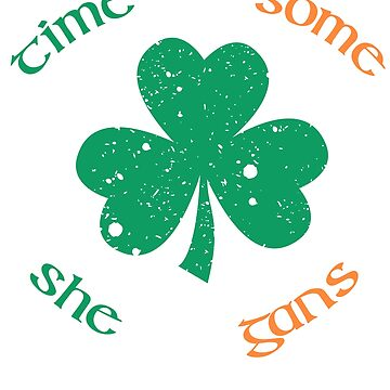 St. Patrick's Day Time For Some Shenanigans ShamrockT-shirt by dubdesign