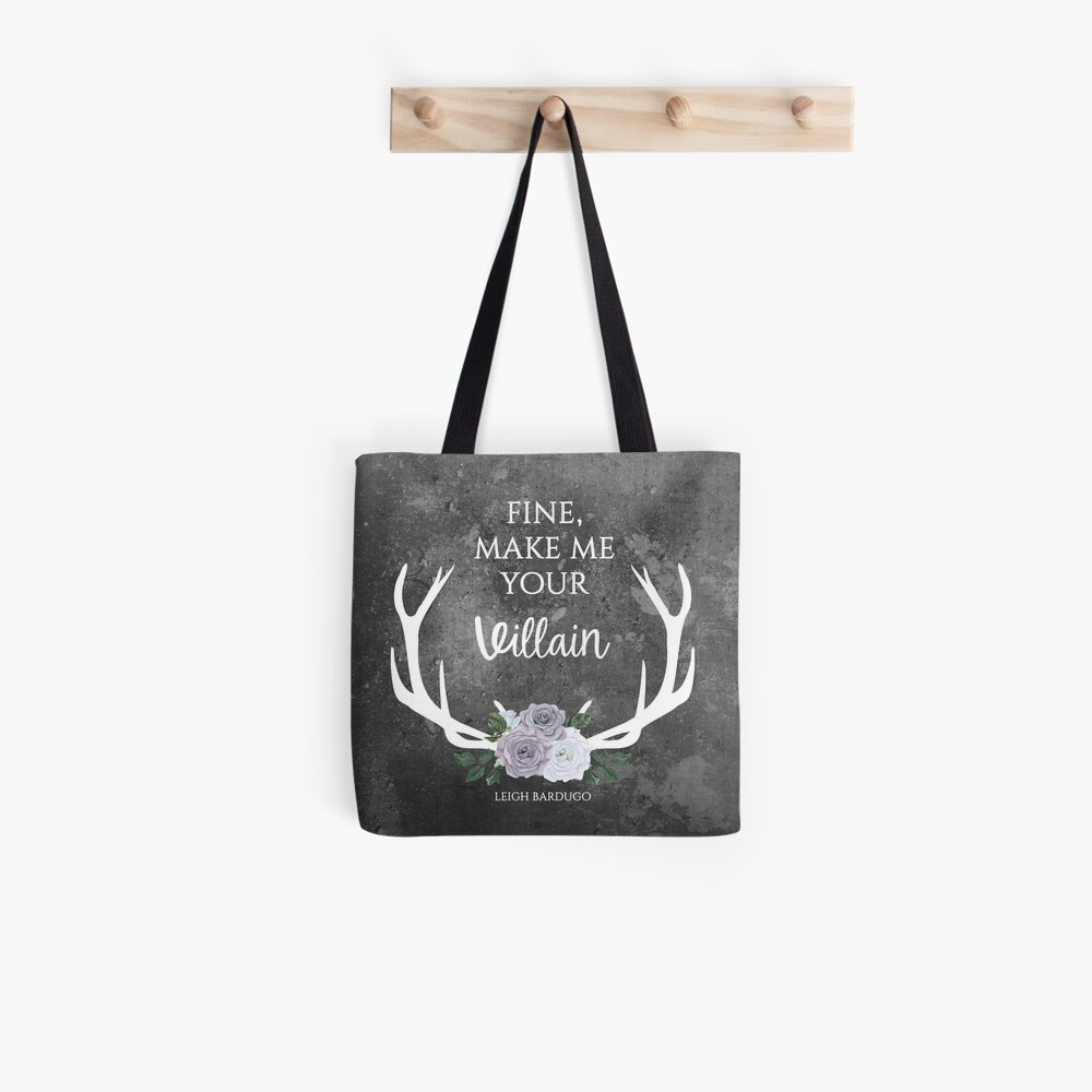 Make me your villain - The Darkling quote - Leigh Bardugo - Grey Tote Bag