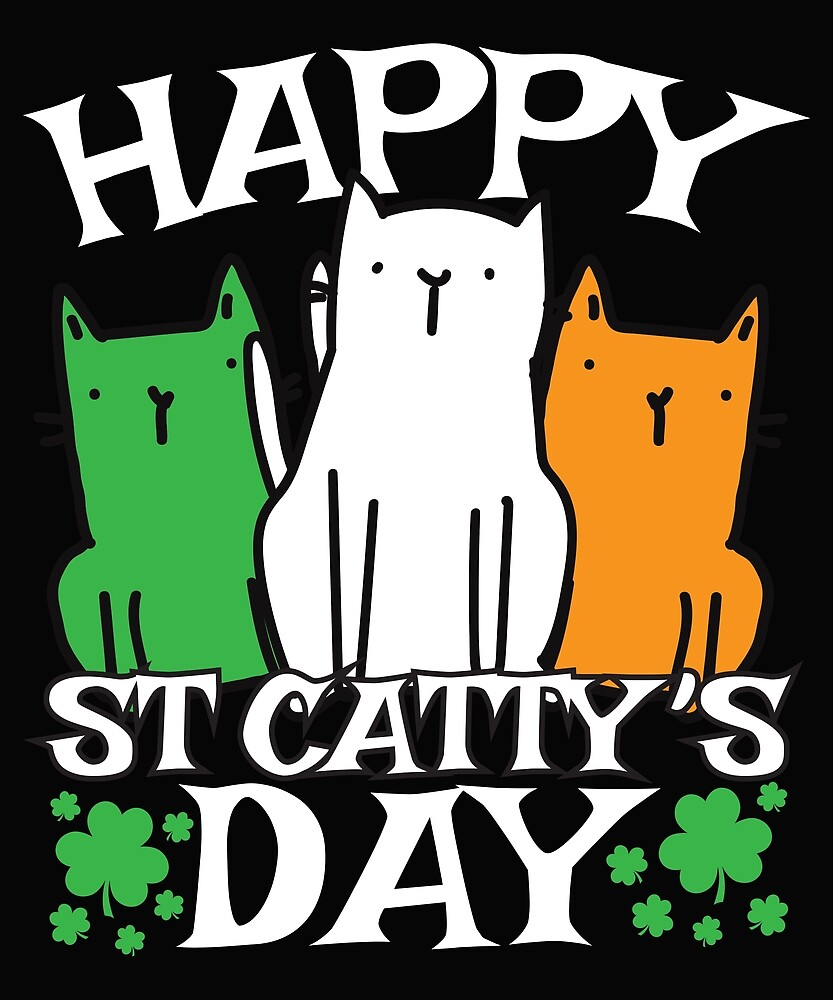 Happy Saint Catty's Day | St. Patrick's Kitty Cat Gift Item For Women by TheTimmer