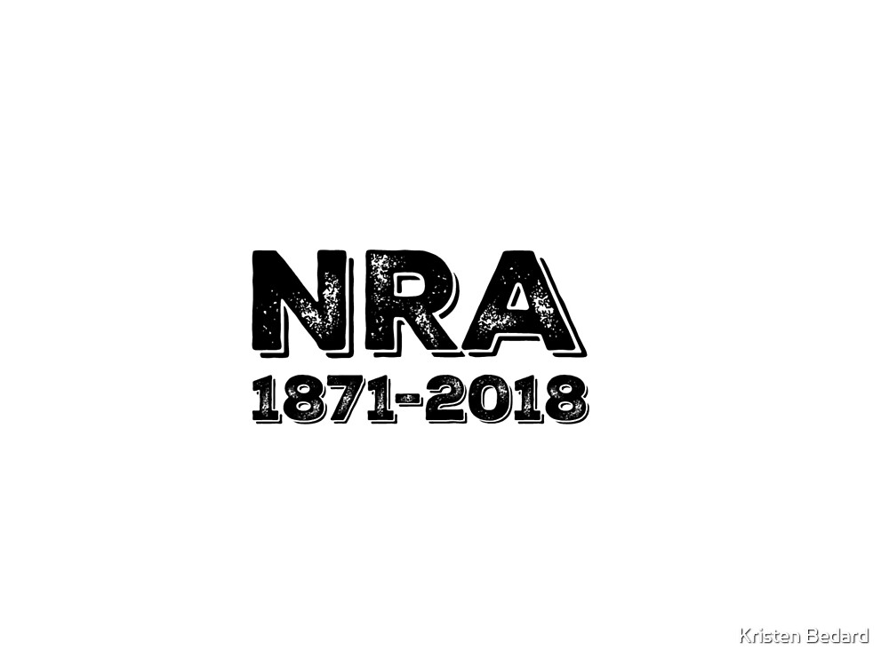 NRA 1871-2018; Anti-NRA Mugs and Stickers by Kristen Bedard