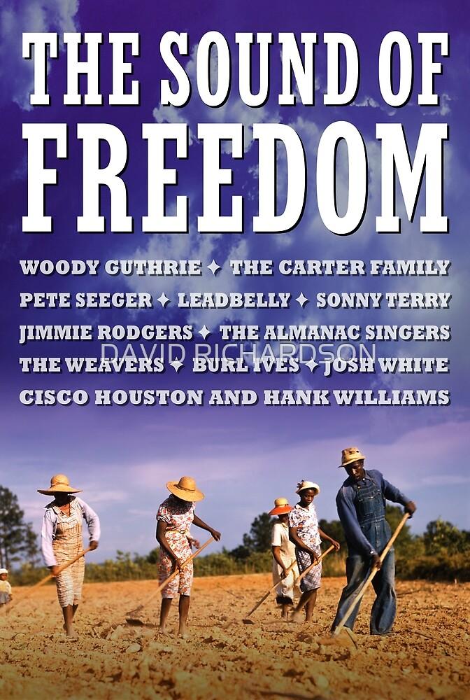 The Sound Of Freedom by DAVID RICHARDSON