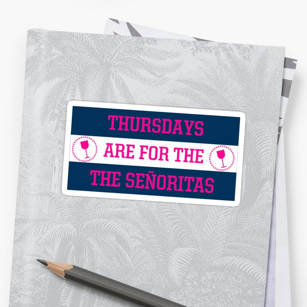 Thursdays are for the Senoritas by 908188Aug