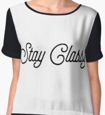 Stay Classy [Top Girly Teenager Quotes] Chiffon Top