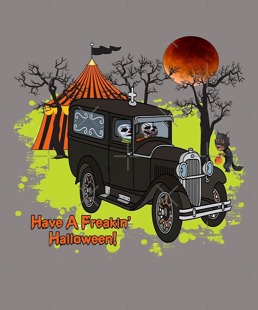 Have A Freakin' Halloween - Scary Clowns In Retro Funeral Car by Jecolds