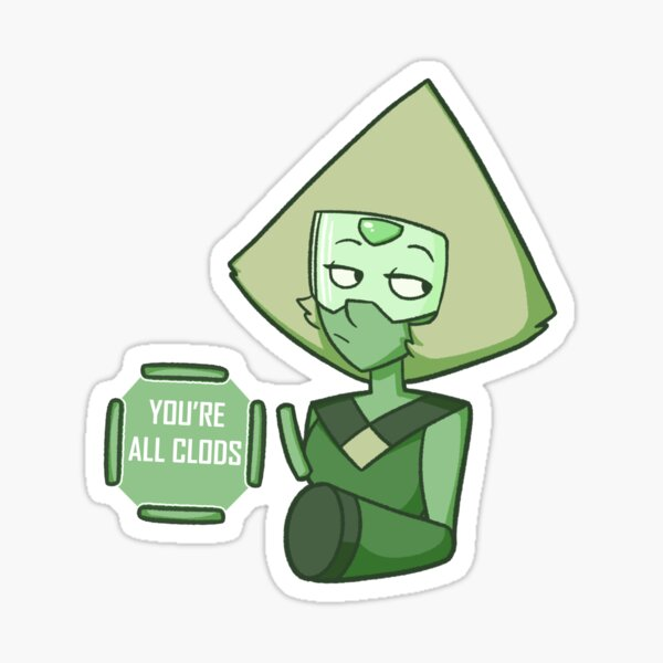 Steven Universe - You're All Clods Sticker