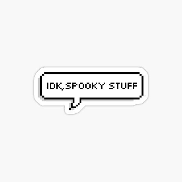 Spooky Stuff Sticker Sticker