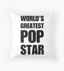 Funny World's Greatest Pop Star Gifts For Pop Stars Coffee Mugs Throw Pillow