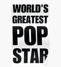 Funny World's Greatest Pop Star Gifts For Pop Stars Coffee Mugs Poster