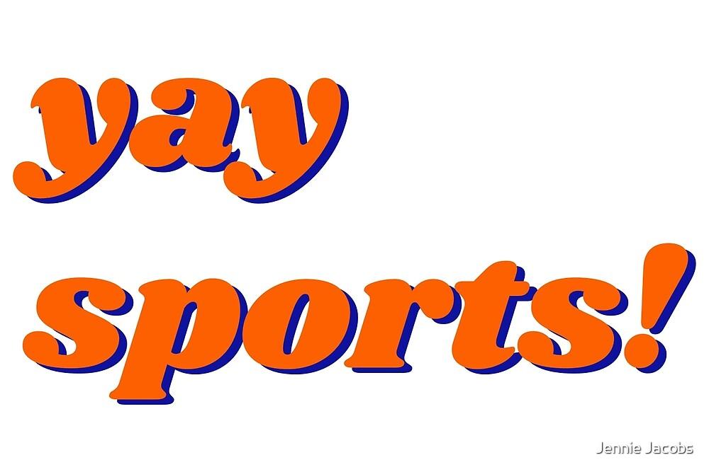 yay sports by Jennie Jacobs
